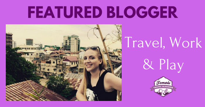 FTB Featured Blogger – Elise P: Travel, Work and Play
