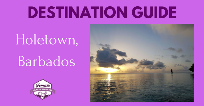 Destination Guide for Holetown, Barbados
