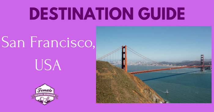 Destination Guide for San Francisco, USA