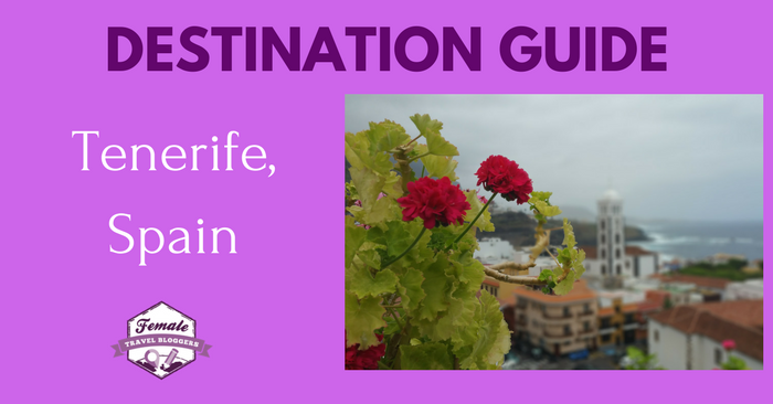 Destination Guide for Tenerife, Spain
