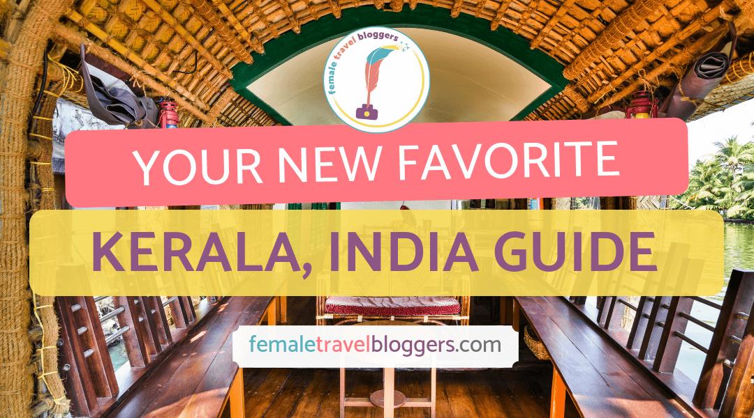 Destination Guide For Kerala, India