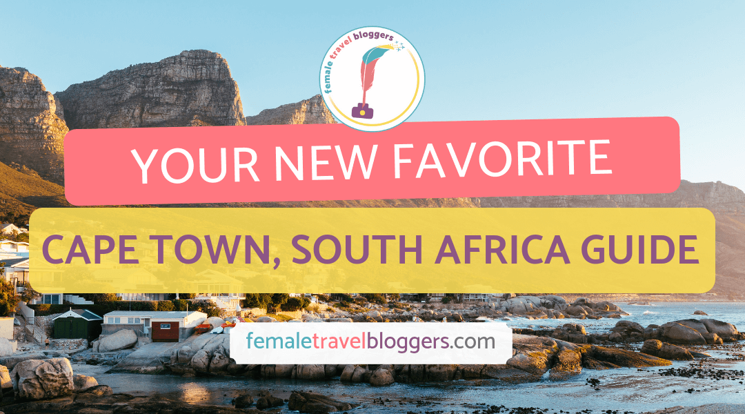 Destination Guide for Cape Town, South Africa