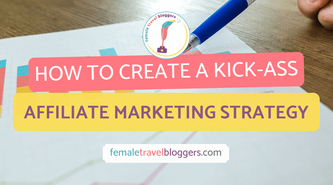Highly Effective Affiliate Marketing Strategies For Bloggers