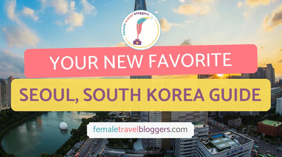 Exploring Seoul, South Korea