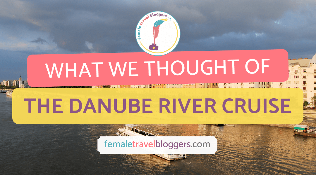 Danube River Cruise Review