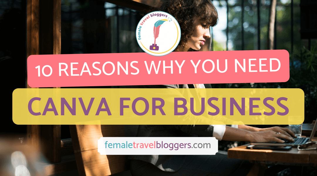 Why We Love Canva Business