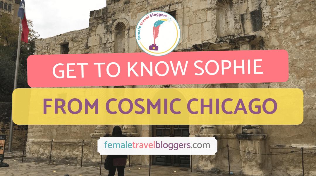 FTB Featured Blogger – Sophie Sanchez: Cosmic Chicago