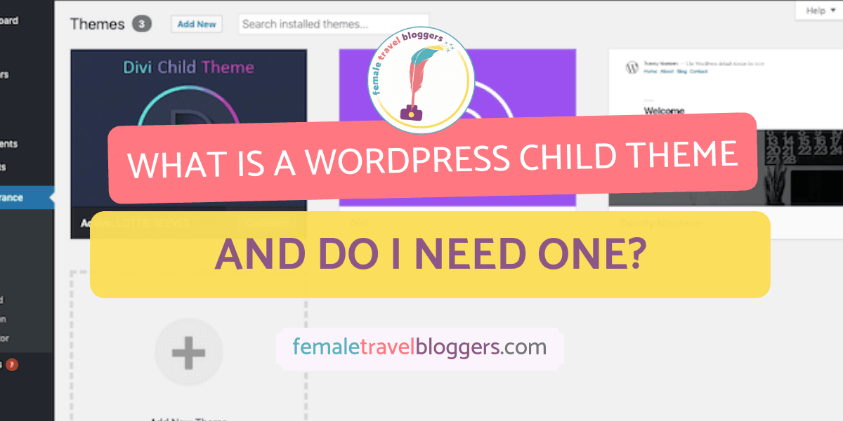 what is a wordpress child theme and do I need one?